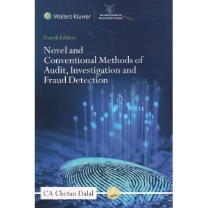 CCH's Novel and Conventional Methods of Audit, Investigation and Fraud Detection [HB] by CA Chetan Dalal