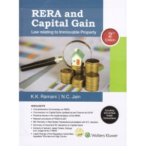 Wolters Kluwer's RERA & Capital Gain : Law Relating to Immovable Property [HB] by K. K. Ramani & N. C. Jain