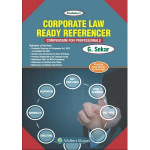 Padhuka's Corporate Law Ready Referencer Compendium for Professionals by G. Sekar | Wolters Kluwer