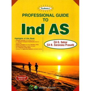 Padhuka's Professional Guide to IND AS 2019 by CA. G. Sekar, CA. B. Saravana Prasath | CCH Wolter Kluwer