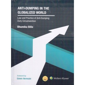 Wolter Kluwer's Anti-Dumping in the Globalised World [HB] by Bhumika Billa