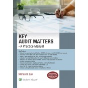 CCH Wolter Kluwer's Key Audit Matters: A Practice Manual [HB] by Mohan R. Lavi