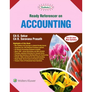 Padhuka's Ready Referencer on Accounting for CA Inter May 2020 Exam [New Syllabus] by CA. G. Sekar, CA. B. Saravana Prasath| Wolters Kluwer
