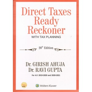 CCH Wolter Kluwer's Direct Taxes Ready Reckoner with Tax Planning 2019-20 by Dr. Girish Ahuja & Dr. Ravi Gupta | DT Reckoner
