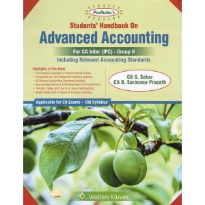 Padhuka's Advanced Accounting for CA Inter [IPCC] November 2019 Exam (Old Syllabus) by CA. G. Sekar & CA. Sarvana Prasath | CCH Wolter Kluwer