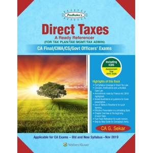 Padhuka's Direct Taxes Ready Referencer for CA Final November 2019 Exam [Old & New Syllabus] by CA. G. Sekar| CCH Wolter Kluwer