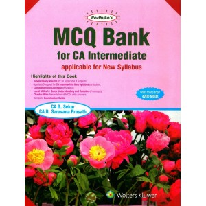 Padhuka's MCQ Bank for CA Intermediate Inter November 2019 Exam [New Syllabus] by CA. G. Sekar, CA. B. Saravana Prasath (Including Corporate & Other Laws, Taxation, Auditing & Assurance, Enterprise Information System & SM)