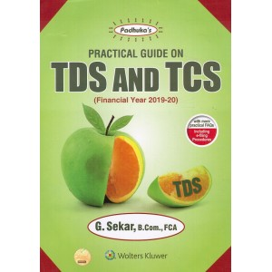 Padhuka's Practical Guide on TDS and TCS for 2019-20 by G. Sekar | CCH Wolter Kluwer
