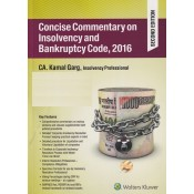 Wolters Kluwer's Concise Commentary on Insolvency and Bankruptcy Code, 2016 by CA. Kamal Garg