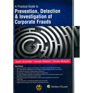 Wolters Kluwer's A Practical Guide to Prevention, Detection & Investigation of Corporate Frauds [HB] by Jayant Umranikar, Avinash Mokashi & Chintan Mokashi
