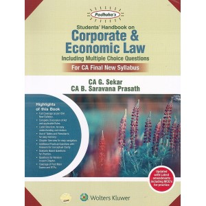 Padhuka's Corporate & Economic Law including MCQs for CA Final May 2020 Exam [New Syllabus] by CA. G. Sekar, CA. B. Saravana Prasath | CCH Wolter Kluwer