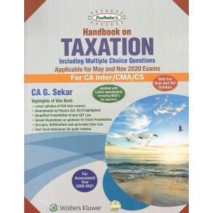 Padhuka's Handbook on Taxation for CA Inter/CMA/CS May 2020 Exams by CA G. Sekar (New & Old Syllabus) by CA. G. Sekar| Wolters Kluwer