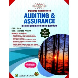 Padhuka's Students Handbook on Auditing & Assurance for CA Inter May 2020 Exam by CA. G. Sekar & CA B. Saravana Prasath (New Syllabus) | Wolters Kluwer