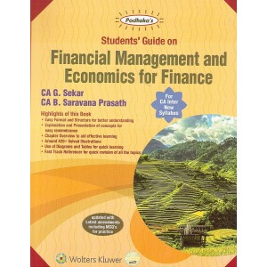 Padhuka's Students Guide on Financial Management and Economics for Finance for CA Inter May 2020 Exam by CA. G. Sekar [New Syllabus] | Wolters Kluwer