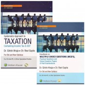 Wolters Kluwer's Systematic Approach to Taxation containing Income Tax & GST with MCQs for CA Inter (IPCC) May 2020 Exam [Old & New Syllabus] by Dr. Girish Ahuja, Dr. Ravi Gupta