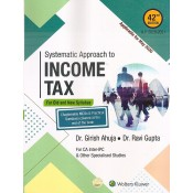 Wolters Kluwer's Systematic Approach to Income Tax for CA Inter (IPCC) May 2020 Exam [for Old and New Syllabus] by Dr. Girish Ahuja, Dr. Ravi Gupta