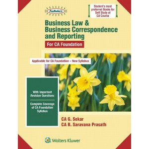 Padhuka's Business Law & Business Correspondence & Reporting for CA Foundation May 2020 Exam by CA. G. Sekar, CA. B. Saravana Prasath | Wolters Kluwer