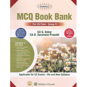 Padhuka's MCQ Book Bank for CA Final Group II May 2020 Exam [Old & New Syllabus] by CA. G. Sekar, CA. B. Saravana Prasath (Containing Direct Tax Law and International Taxation, Indirect Tax Law)