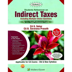 Padhuka's Students Referencer on Indirect Taxes for CA Final May 2020 Exam [IDT - Old & New Syllabus] by CA. G. Sekar | Wolters Kluwer