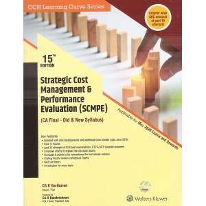 Wolters Kluwer's Strategic Cost Management & Performance Evaluation (SCMPE) for CA Final May 2020 by CA K. Hariharan [Old & New Syllabus]