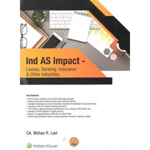 Wolters Kluwer's Ind AS Impact - Leases, banking, Insurance & Other Industries by CA. Mohan R. Lavi
