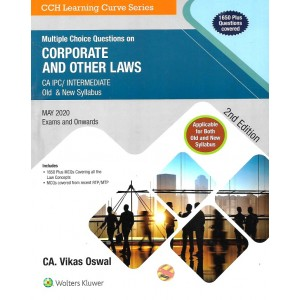 Wolters Kluwer's Multiple Choice Questions (MCQs) on Corporate and Other Laws For CA Intermediate / CA IPC May 2020 Exam [Old & New Syllabus] by CA Vikas Oswal
