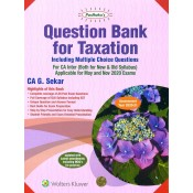 Padhuka's Question Bank for Taxation For CA Inter May 2020 Exam [New & Old Syllabus] by CA. G. Sekar | Wolters Kluwer