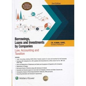 Wolters Kluwer's Borrowings, Loans and Investments by Companies : Law Accounting & Taxation [HB] by CA. Kamal Garg