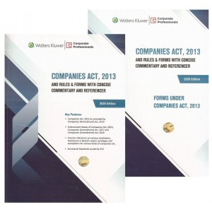 Wolters Kluwer's Companies Act, 2013 and Rules & Forms with Concise Commentary & Referencer by Corporate Professionals