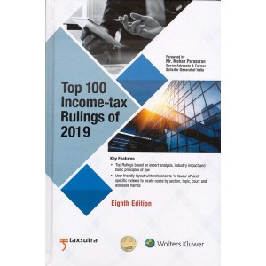 Wolters Kluwer's Top 100 Income-Tax Rulings of 2019 [HB] by Taxsutra