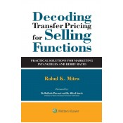 Wolters Kluwer's Decoding Transfer Pricing For Selling Functions [HB] by Rahul K. Mitra