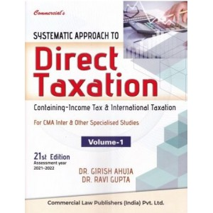 CCH's Systematic Approach to Direct Taxation for CMA Inter June 2021 Exam by Girish & Ravi Ahuja [2 Vols.]