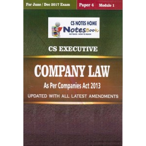 CS Notes Home's Company Law for CS Executive June 2017 Exam by CS. Shruti Garg