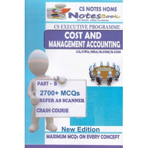 CS Notes Home's Cost & Management Accounting for CS Executive June 2017 Exam by ACS Anuradha Acharya, CA. Ayush Agrawal