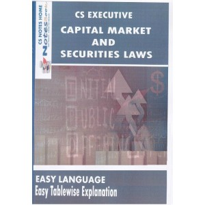 CS Notes Home's Capital Market and Securities Laws for CS Executive June 2017 Exam by CS. Irfan Khan & CS. Pooja Agnihotri