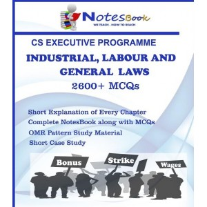 CS Notes Home's Industrial, Labour and General Laws [ILGL] for CS Executive June 2017 Exam by Sushant R. Choudhari, Himanshu Grover & Deepti Asawa