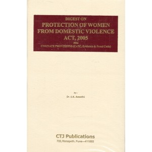 CTJ Publication's Digest on Protection of Women From Domestic Violence Act, 2005 [HB] by Dr. S. K. Awasthi