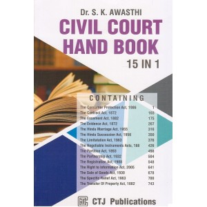 CTJ's Civil Court Hand Book 15 in 1 by Dr. S. K. Awasthi