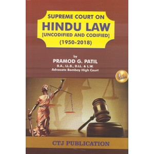 CTJ Publication's Supreme Court on Hindu Law [Uncodified & Codified] 1950-2018 by Pramod G. Patil