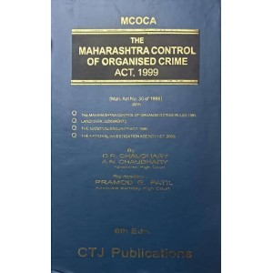CTJ Publication's Maharashtra Control of Organised Crime Act, 1999 (MCOCA) by D. R. Chaudhary & A. N. Chaudhary