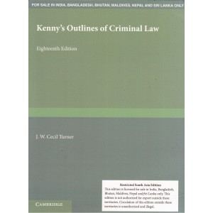 Kenny's Outlines of Criminal Law by J. W. Cecil Turner for Cambridge University Press