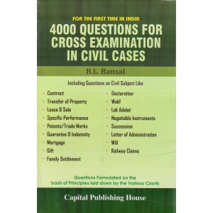 4000 Questions for Cross Examination In Civil Cases by B. L. Bansal | Capital Publishing House
