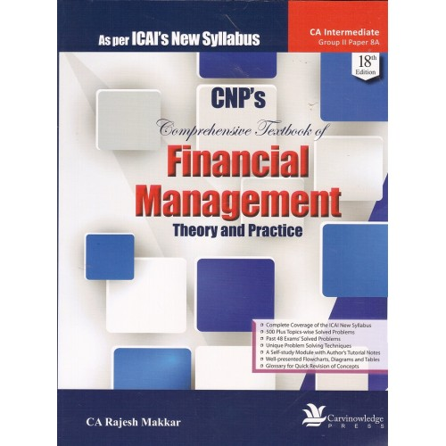 CNP's Financial Management [FM] Theory & Practice for CA Inter (IPCC) May 2018 Exam [New Syllabus] by CA. Rajesh Makkar