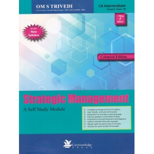 Carvinowledge Press's Strategic Management : A Self Study Module for CA Intermediate [IPCC] May 2018 Exam [New Syllabus] by Om S. Trivedi