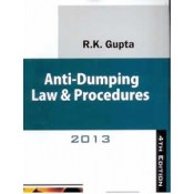 R.K. Gupta's Anti-Dumping Law & Procedures by Centax Publications