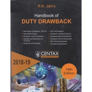 Centax Publication's Handbook of Duty Drawback 2018-19 by R. K. Jain