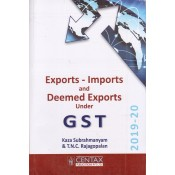 Centax Publication's Export - Imports and Deemed Exports under GST 2019 by Kaza Subrahmanyam & T.N.C. Rajagopalan