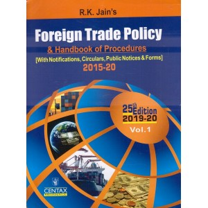 R. K. Jain's Foreign Trade Policy & Handbook of Procedures Vol - I (FTP) by Centax Publication