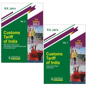 R. K. Jain's Customs Tariff of India 2020-21 [With Anti-dumping & Safeguard Duties] by Centax Publication [2 Vols.] | Budget 2020