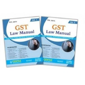R. K. Jain's GST Law Manual 2021-22 by Centax Publication [2 Vols]